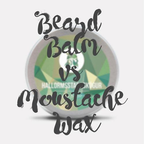 Beard Balm vs Moustache Wax